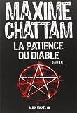 La patience du diable de Maxime Chattam (28 mai 2014) Broché - 28/05/2014