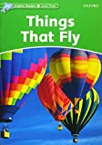 Things That Fly (Dolphin Readers: Level 3)