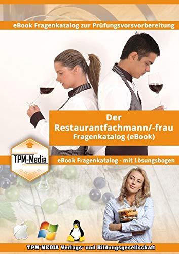 Restaurantfachmann/-frau Fragenkatalog mit über 600 Lernfragen: eBook für Windows zur Prüfungsvorbereitung bei der IHK
