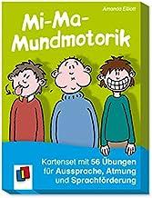 Mi-Ma-Mundmotorik: Kartenset mit 50 Übungen für Aussprache