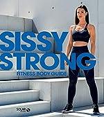 Sissy Strong fitness body guide de SISSY