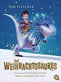 Der Weihnachtosaurus: Ausgezeichnet mit dem Lovelybooks Leserpreis 2019: Kinderbuch