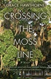 Crossing the Moss Line