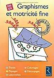 Graphismes et motricité fine, MS-GS. Fiches à photocopier