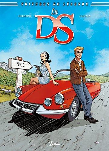 Voitures de légende T01 : La DS