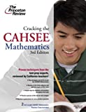 Cracking the CAHSEE: Mathematics