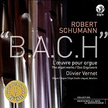 Schumann: L'oeuvre pour orgue