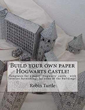 Build your own paper Hogwarts castle!: Templates for 20 black-and-white buildings