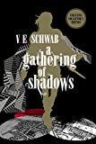 A Gathering of Shadows: Collector's Edition (A Darker Shade of Magic #2)