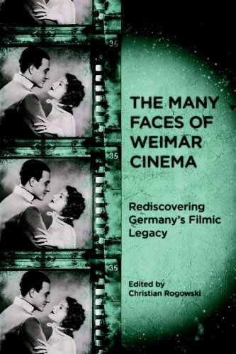 The Many Faces of Weimar Cinema: Rediscovering Germany\'s Filmic Legacy (Screen Cultures: German Film and the Visual) (English Edition)