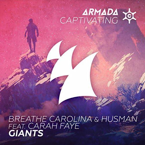 Breathe Carolina & Husman feat. Carah Faye