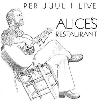 Per Juul i live i Alice's Restaurant