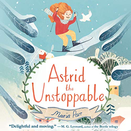 Astrid the Unstoppable audiobook cover art
