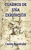 CUADROS DE UNA EXPOSICIÓN