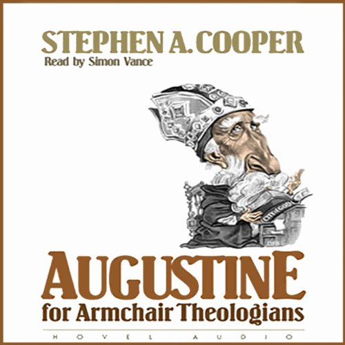 Augustine for Armchair Theologians audiobook cover art