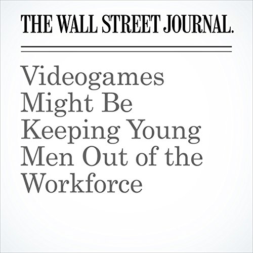Videogames Might Be Keeping Young Men Out of the Workforce copertina