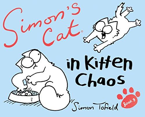 Tofield, S: Simon's Cat 3/Kitten Chaos