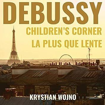Debussy: Children's Corner L. 113 & La plus que lente L. 121