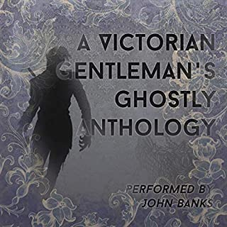 A Victorian Gentleman's Ghostly Anthology cover art