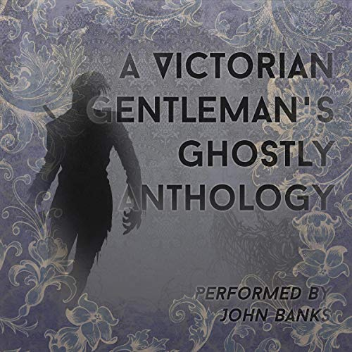 『A Victorian Gentleman's Ghostly Anthology』のカバーアート