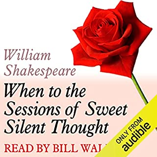 A Dozen Red Roses     When to the Sessions of Sweet Silent Thought              Di:                                                                                                                                 William Shakespeare                               Letto da:                                                                                                                                 Bill Wallis                      Durata:  1 min     Non sono ancora presenti recensioni clienti     Totali 0,0
