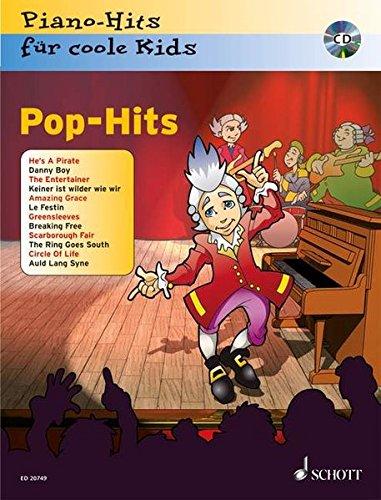 Pop-Hits: Piano-Hits für coole Kids. Klavier. Ausgabe mit CD.