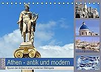 Athen - antik und modern (Tischkalender 2022 DIN A5 quer): Bei Nachrichten aus Athen geht es meist nur noch um Staatsschulden, Kredite oder gar Grexit, dabei ist Athen eine wundervolle und sehenswerte Stadt. (Monatskalender, 14 Seiten )