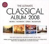Ultimate Classical Album 2008