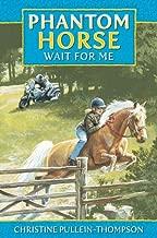 Phantom الحصان: انتظر Me
