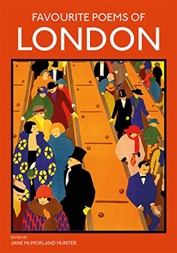 Favourite Poems of London: Collection of Poems to celebrate the city (English Edition)
