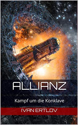 Allianz: Kampf um die Konklave (Onur-Zyklus 3)