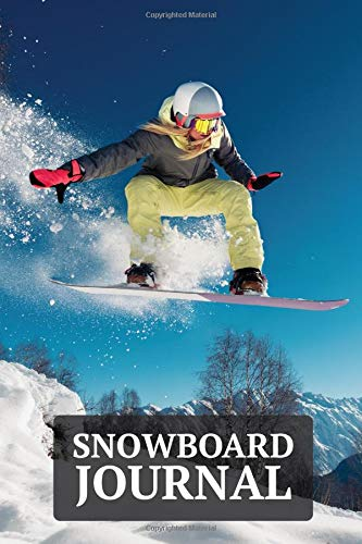 Snowboard Journal: A Lined Journal for Snowboarders with a Beautiful Snowboard Themed Cover - 6 x 9 Inches