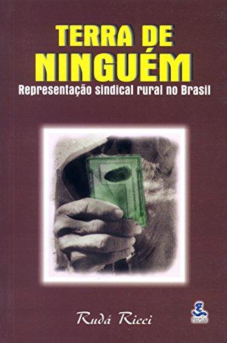 Terra de Ninguém: Representação Sindical Rural no Brasil