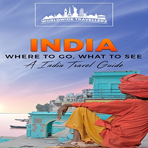 India: Where to Go, What to See audiobook cover art