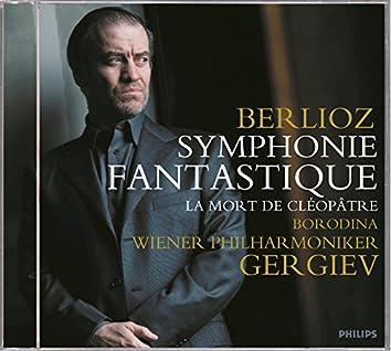 Berlioz: Symphonie Fantastique/Cléopâtre
