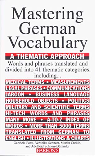 Mastering German Vocabulary: A Thematic Approach...