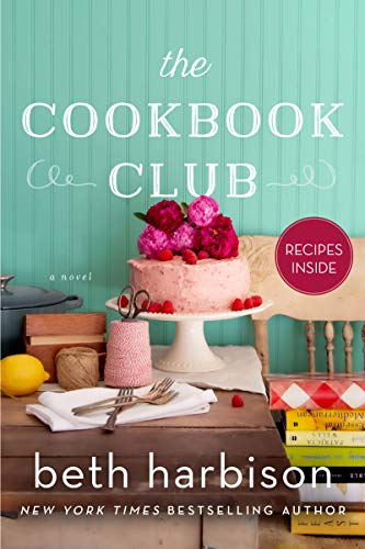 The Cookbook Club: A Novel of Fo...