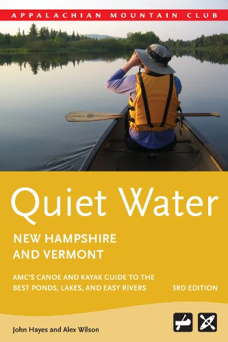 Quiet Water New Hampshire and Vermont, 3rd: AMC's Canoe and Kayak...