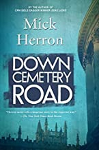 Down Cemetery Road (The Oxford Series) by Herron, Mick (2015) Paperback
