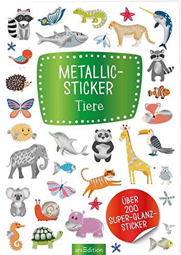 Metallic- und Glitzerspaß: Metallic-Sticker Tiere: Über 200 Super-Glanz-Sticker