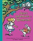 Sabuda, R: Alices Adventures in Wonderland: Pop-up Book