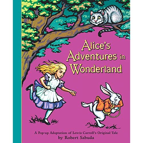 Sabuda, R: Alice's Adventures in Wonderland