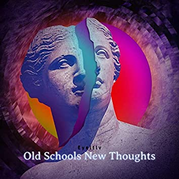Old Schools New Thoughts