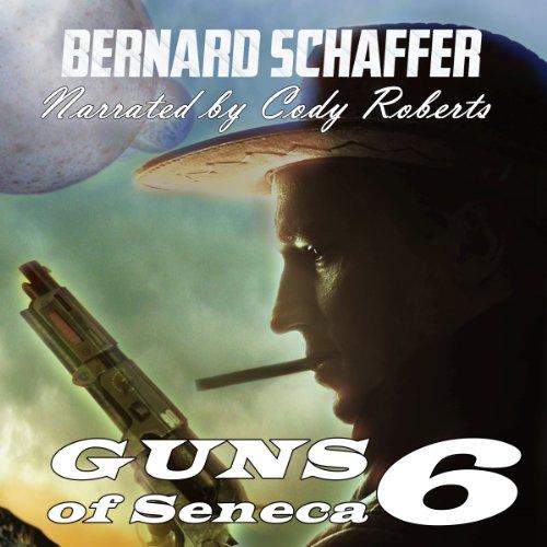 Guns of Seneca 6 cover art