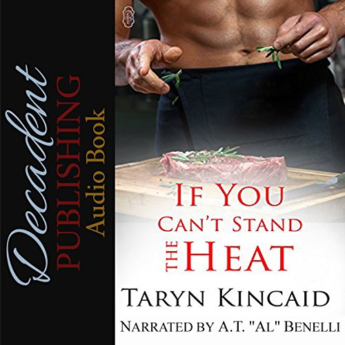 If You Can't Stand the Heat audiobook cover art
