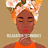 Relaxation Techniques for Anxiety with Breathing Therapy: Nature Music and Mantra for Self Love