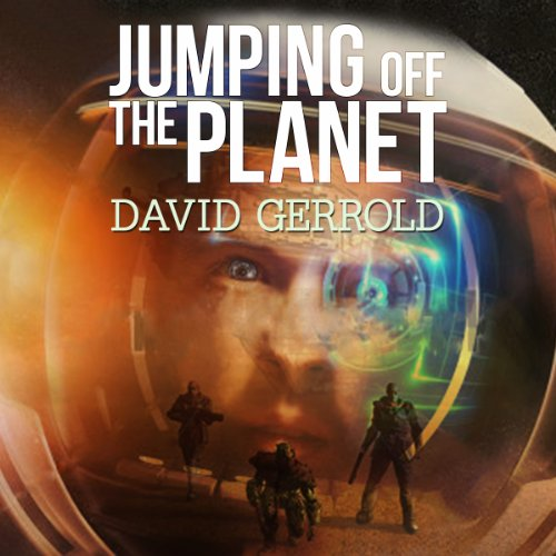 Jumping Off the Planet Audiobook By David Gerrold cover art