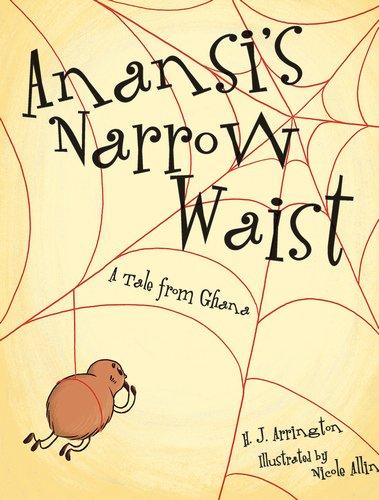 Anansi's Narrow Waist: A Tale from Ghana