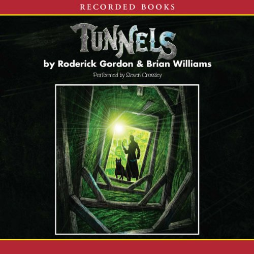 Tunnels                   By:                                                                                                                                 Roderick Gordon,                                                                                        Brian Williams                               Narrated by:                                                                                                                                 Stephen Crossley                      Length: 13 hrs and 25 mins     311 ratings     Overall 3.9