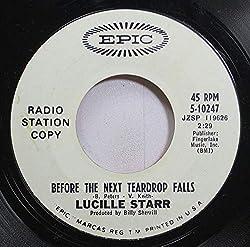 LUCILLE STARR 45 RPM BEFORE THE NEXT TEARDROP FALLS / (Bonjour Tristesse) HELLO SADNESS